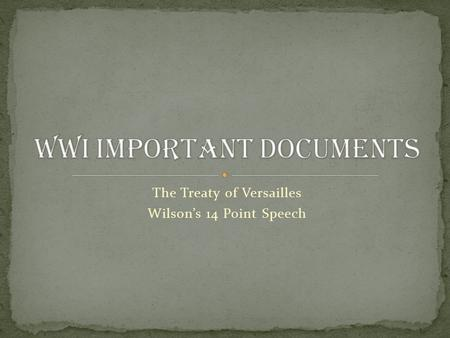 WWI Important Documents