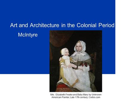 Art and Architecture in the Colonial Period