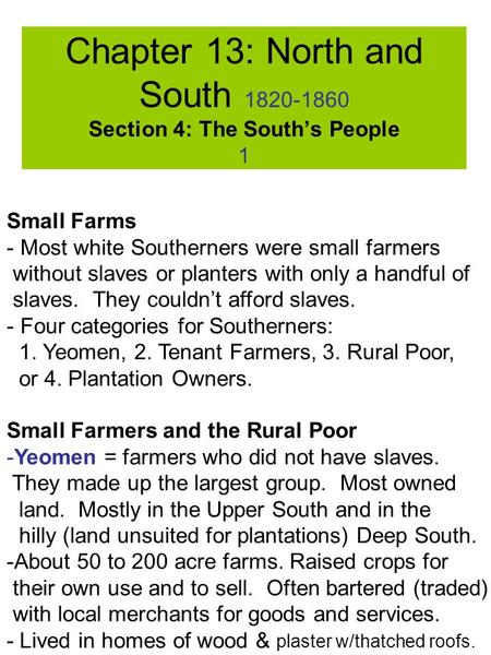 Chapter 13: North and South Section 4: The South's People 1