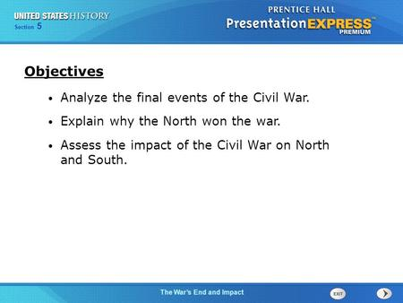 Objectives Analyze the final events of the Civil War.