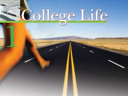 Experiencing English 1 College Life Experiencing English 1 College Life In this unit, you will  first listen and then talk about college life  read.