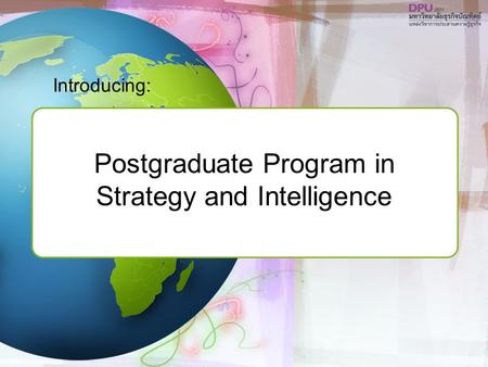 Postgraduate Program in Strategy and Intelligence Introducing: