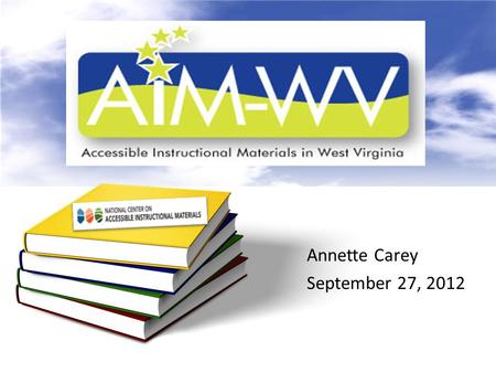 Annette Carey September 27, 2012. Content The information: Print based (textbook) – may require retrofitting Digital based (web site)- may be difficult.