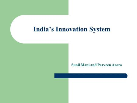 India's Innovation System Sunil Mani and Parveen Arora.