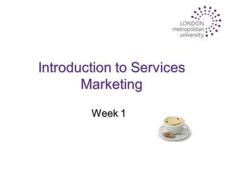 Introduction to Services Marketing Week 1. The emergence of services marketing u Services dominate most economies and are growing rapidly: u Services.