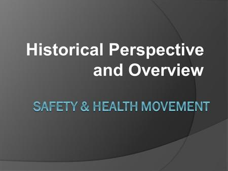 Safety & Health Movement