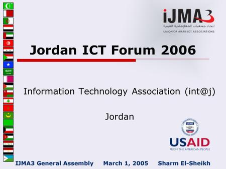 Jordan ICT Forum 2006 Information Technology Association Jordan.