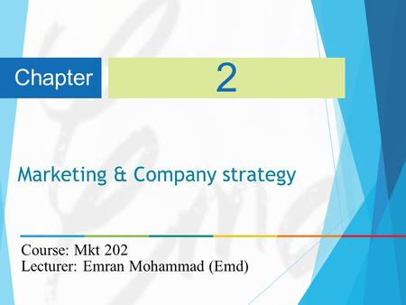 Marketing & Company strategy