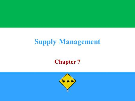 Supply Management Chapter 7. Copyright © 2013 Pearson Education, Inc. publishing as Prentice Hall7 - 2 1. Define Supply Management.
