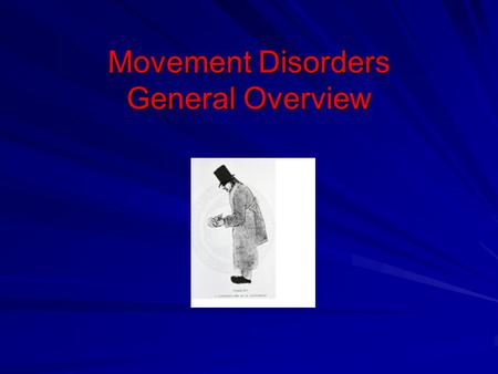 Movement Disorders General Overview. BASAL GANGLIA CIRCUITRY.