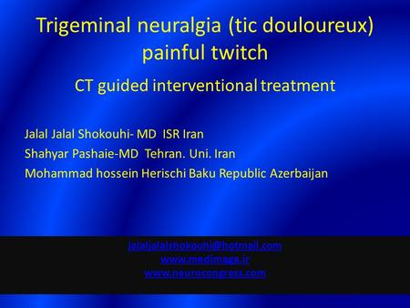 Trigeminal neuralgia (tic douloureux) painful twitch