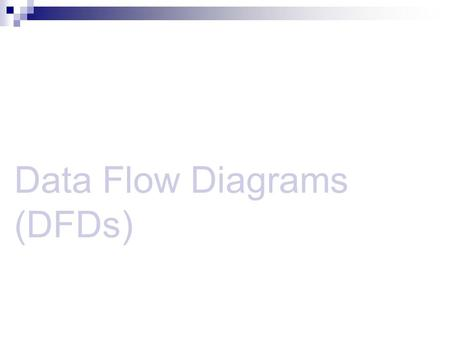 Data Flow Diagrams (DFDs). Data flow diagram (DFD) is a picture of the movement of data between external entities and the processes and data stores within.