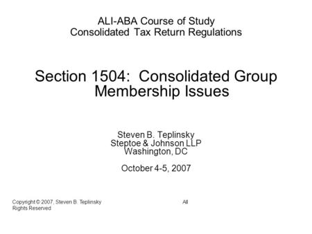 Section 1504: Consolidated Group Membership Issues