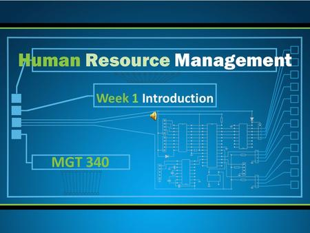 Week 1 Introduction Human Resource Management MGT 340.