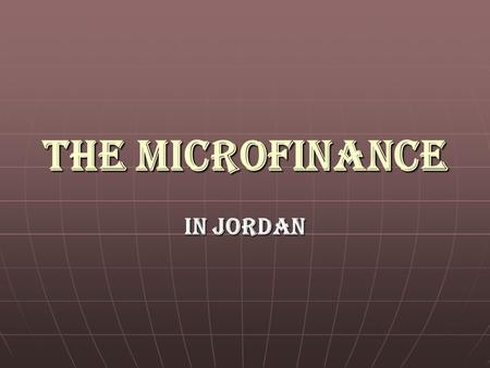 The Microfinance In Jordan. ???? What is the collection average rate of the Microfinance firms rate of the Microfinance firms in Jordan? in Jordan?