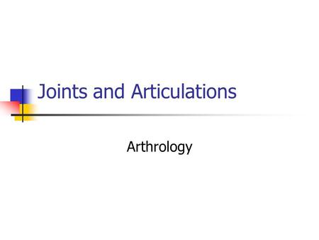 Joints and Articulations Arthrology. Joints And Their Classification A joint, or articulation, is any point at which two bones meet, regardless of whether.
