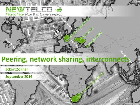 Peering, network sharing, interconnects Eckart Zollner September 2014.