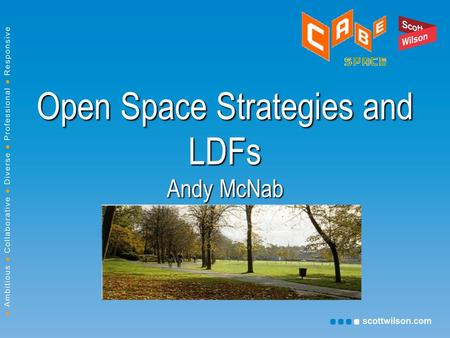 Open Space Strategies and LDFs Andy McNab. SHELL PODIUM SITE LAMBETH   Prominent location   Fine views   On a main pedestrian route   In an area.