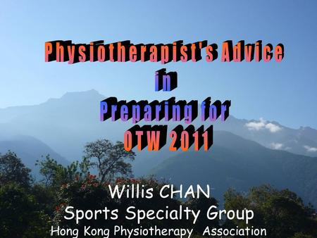 Willis CHAN Sports Specialty Group Hong Kong Physiotherapy Association.
