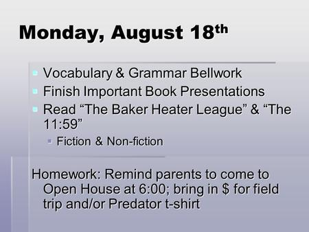 Monday, August 18th Vocabulary & Grammar Bellwork