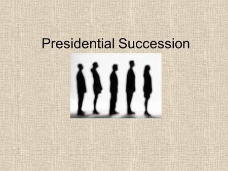Presidential Succession. Presidential Succession Act of 1947 Established current line of succession Vice President Speaker of the House Senate president.