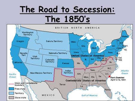 "The Road to Secession: The 1850's. Candidates Zachary Taylor ""Old Rough & Ready"" Whig Lewis Cass Democrat."