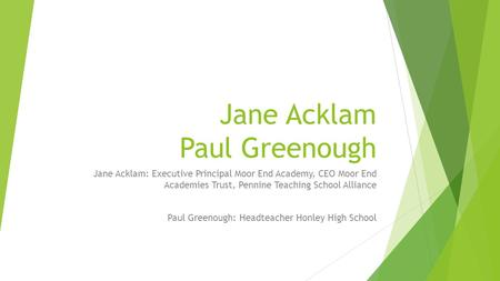 Jane Acklam Paul Greenough