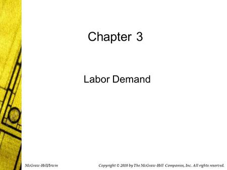 Chapter 3 Labor Demand McGraw-Hill/Irwin