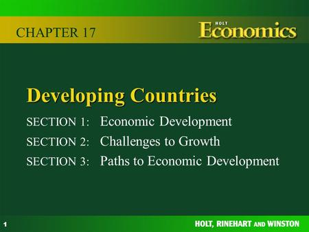 Developing Countries CHAPTER 17 SECTION 1: Economic Development