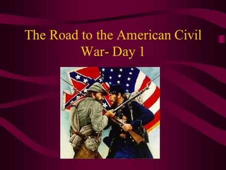 The Road to the American Civil War- Day 1. Early Attempts to Contain Slavery: REVIEW 1820: Missouri Compromise divides the nation at the 36 30' parallel.
