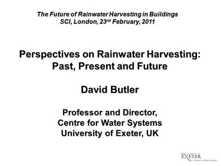 Perspectives on Rainwater Harvesting: Past, Present and Future