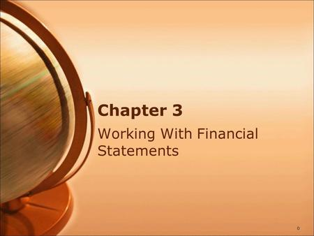 Chapter 3 Working With Financial Statements 0. Standardized Financial Statements Common-Size Balance Sheets Compute all accounts as a percent of total.