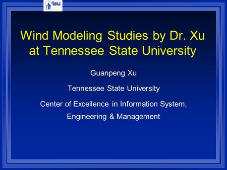 Wind Modeling Studies by Dr. Xu at Tennessee State University
