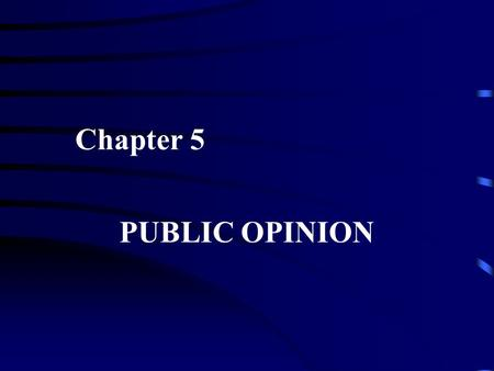 Chapter 5 PUBLIC OPINION. The Vietnam War and the Public Background Tonkin Gulf incident and escalation of the war Public reaction Escalation of antiwar.