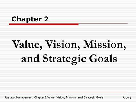 Value, Vision, Mission, and Strategic Goals