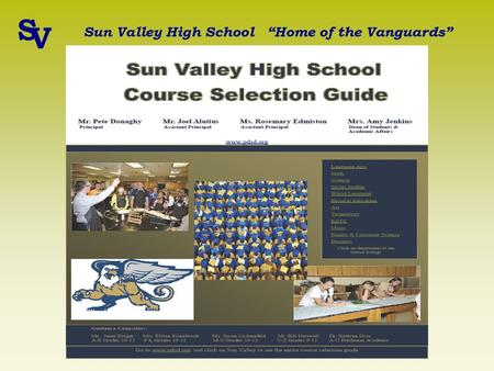 "Student Scheduling A Guide to the Class Selection Process Sun Valley High School Penn Delco School District S V Sun Valley High School ""Home of the Vanguards"""