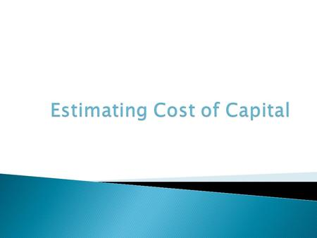  Cost of capital must include the opportunity costs from all sources of capital – since free cash flow is available to all investors, who expect compensation.