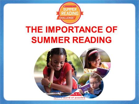 THE IMPORTANCE OF SUMMER READING. Jobs Today 90% of the jobs today require either a TECHNICAL EDUCATION or a 4-YEAR COLLEGE DEGREE. Only 10% of jobs require.