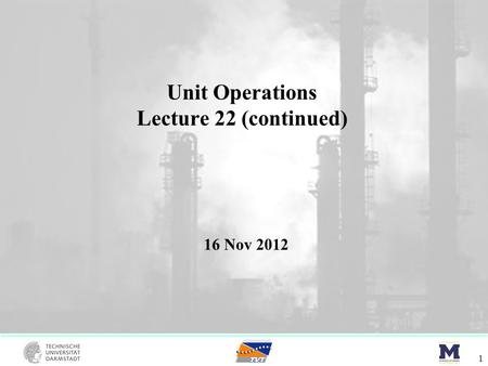 Unit Operations Lecture 22 (continued)