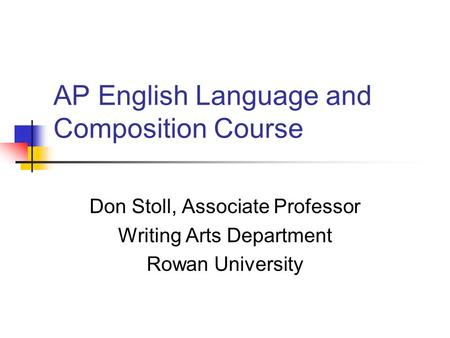 AP English Language and Composition Test?