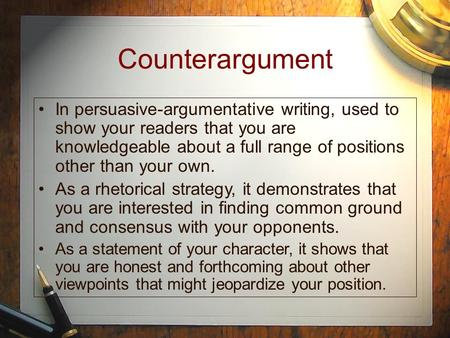 counter argument in persuasive writing Persuasive essay examples with counter arguments the counter idea of our essay is 8220the interests of our examples are above everything8221 never submit a.