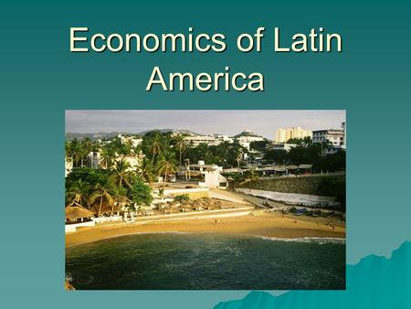 Economics of Latin America. Panama Canal  Panama Canal is a system of locks that shortens the travel time and distance from the Pacific Ocean to the.