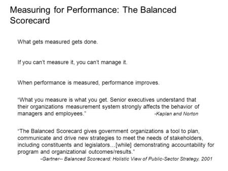 Measuring for Performance: The Balanced Scorecard