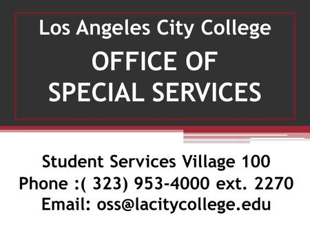 Los Angeles City College Student Services Village 100