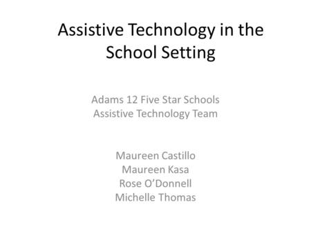 Assistive Technology in the School Setting