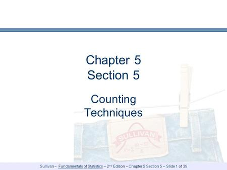 Chapter 5 Section 5 Counting Techniques.