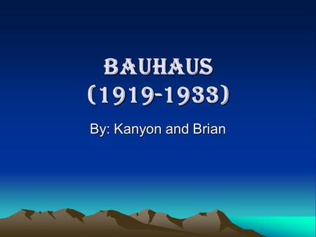 Bauhaus (1919-1933) By: Kanyon and Brian. Impact of Movement The Bahaus art movement made a huge impact on modern design. The movement was based upon.