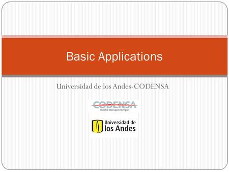 Universidad de los Andes-CODENSA Basic Applications.