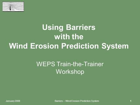 Using Barriers with the Wind Erosion Prediction System