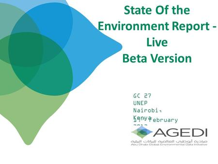 State Of the Environment Report - Live Beta Version 19 th February 2013 GC 27 UNEP Nairobi, Kenya.
